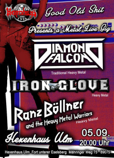 Good Old Shit presents Live -- Diamond Falcon // Iron Glove // Ranz Böllner
